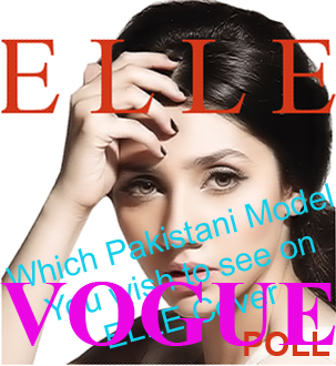 Pakistani model on ELLE and VOGUE covers. Mahira Khan, Mehwish Hayat